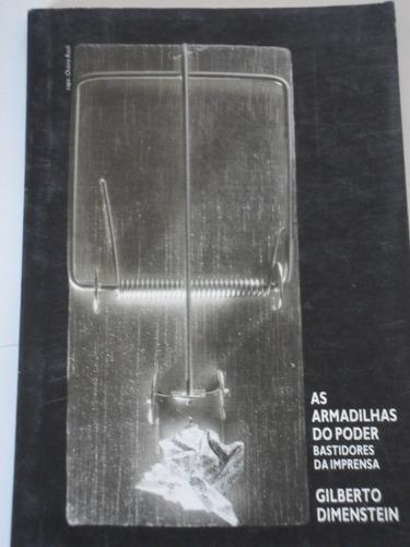 as armadilhas do poder-gilberto dimenstein-1990
