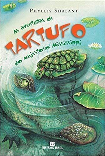 as aventuras de tartufo do majestoso mississippi