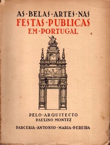 as belas artes nas festas públicas em portugal - 1931