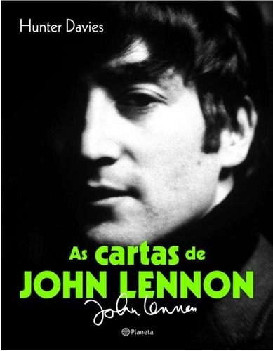 as cartas de john lennon hunter davies - bonellihq cx341 f18