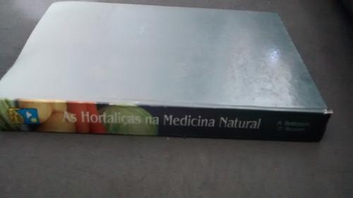 as hortaliças na medicina natural  livro de balbach e boari
