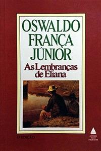 as lembranças de eliana - oswaldo frança júnior