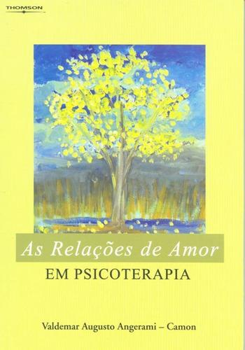 as relacoes de amor em psicoterapia