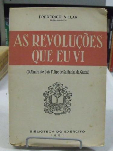 as revoluções que eu vi - frederico villar
