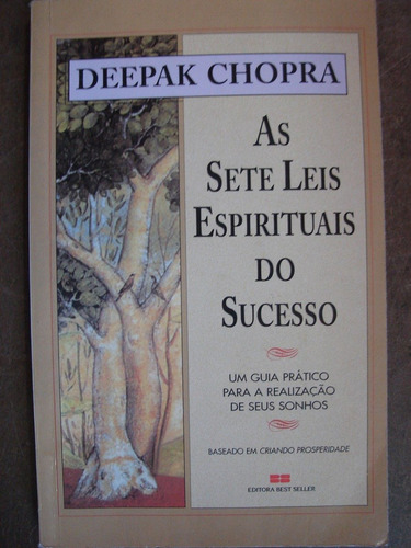 as sete leis espirituais do sucesso deepak chopra