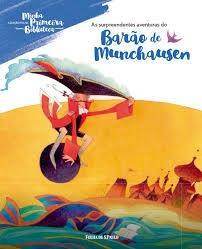 as surpreendentes aventuras do barão de munchausen