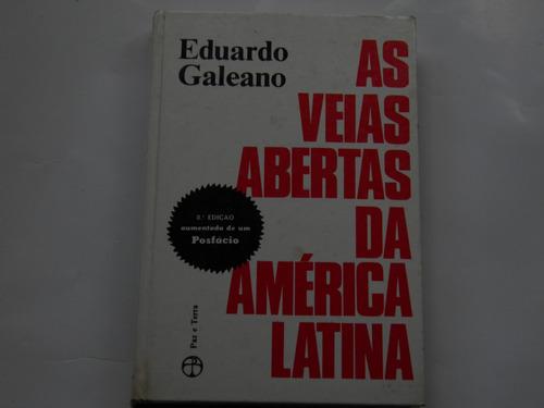 as veias abertas da américa latina e galeano