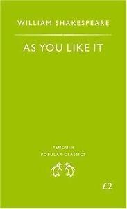 as you like it - william shakespeare - penguin classics