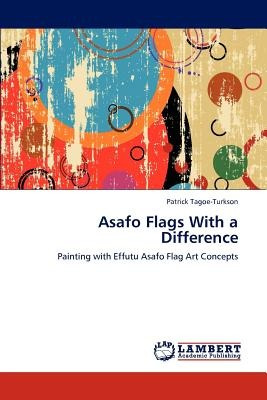 asafo flags with a difference; tagoe-turkson, p envío gratis