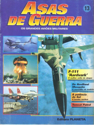 asas de guerra os grandes aviões militares 13 f-111 aardvark