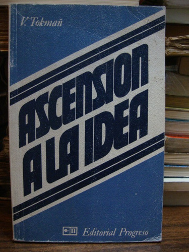 ascension a la idea. propaganda y juventud. tokmañ, v