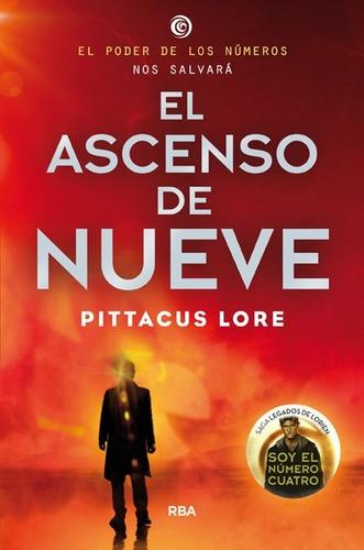ascenso de nueve (libro 3 de lorien) / lore (envíos)
