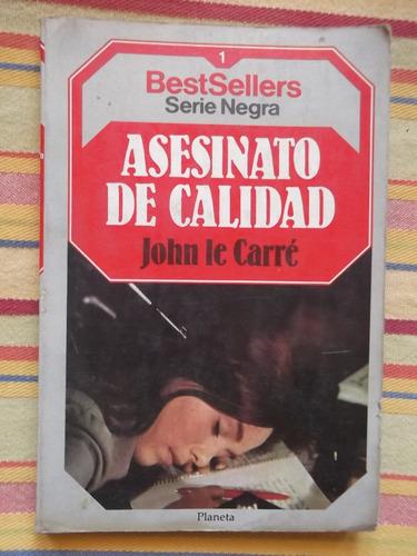 asesinato de calidad john le carre 1992