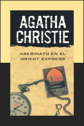 asesinato en el orient express. agatha christie.