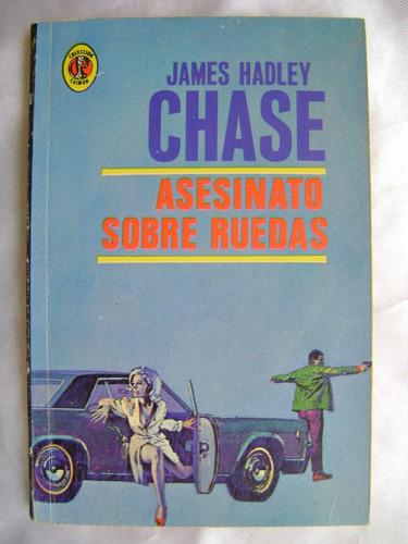asesinato sobre ruedas. james hadley chase. 1970. $199 dhl