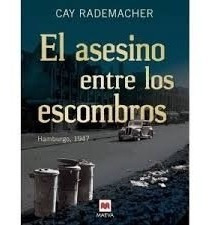 asesino entre los escombros / rademacher (envíos)
