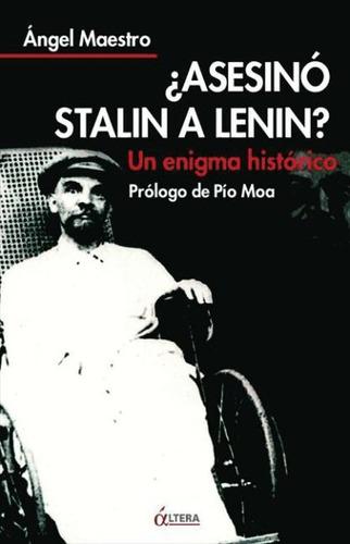 ¿asesinó stalin a lenin?(libro ciencias políticas)