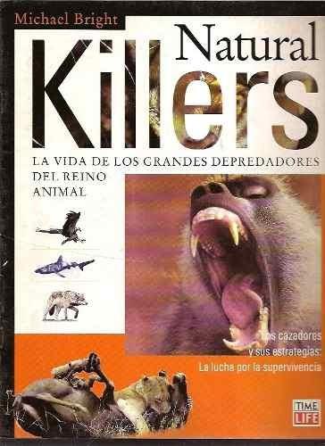 asesinos naturales - michael bright (ed time life) en ingles