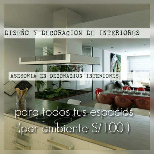 asesoria en diseño de interiores por ambiente s/100