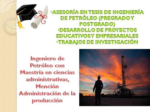 asesoria ingenieria de petróleo acádemicos y empresariales