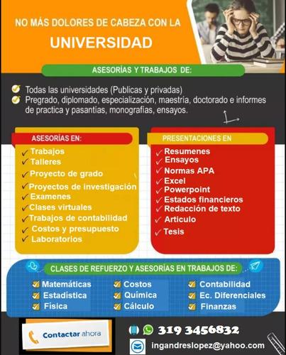 asesorías, clases, trabajos universitarios múltiples áreas