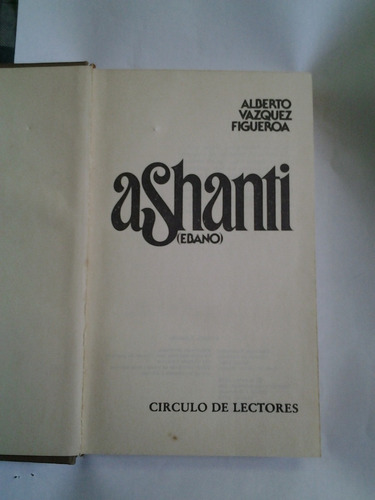 ashanti - alberto vazquez figueroa - circulo de lectores