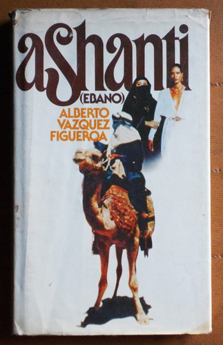 ashanti (ébano) / alberto vázquez figueroa
