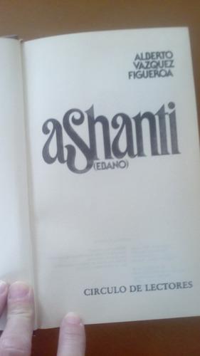 ashanti (ebano) alberto vazquez figueroa