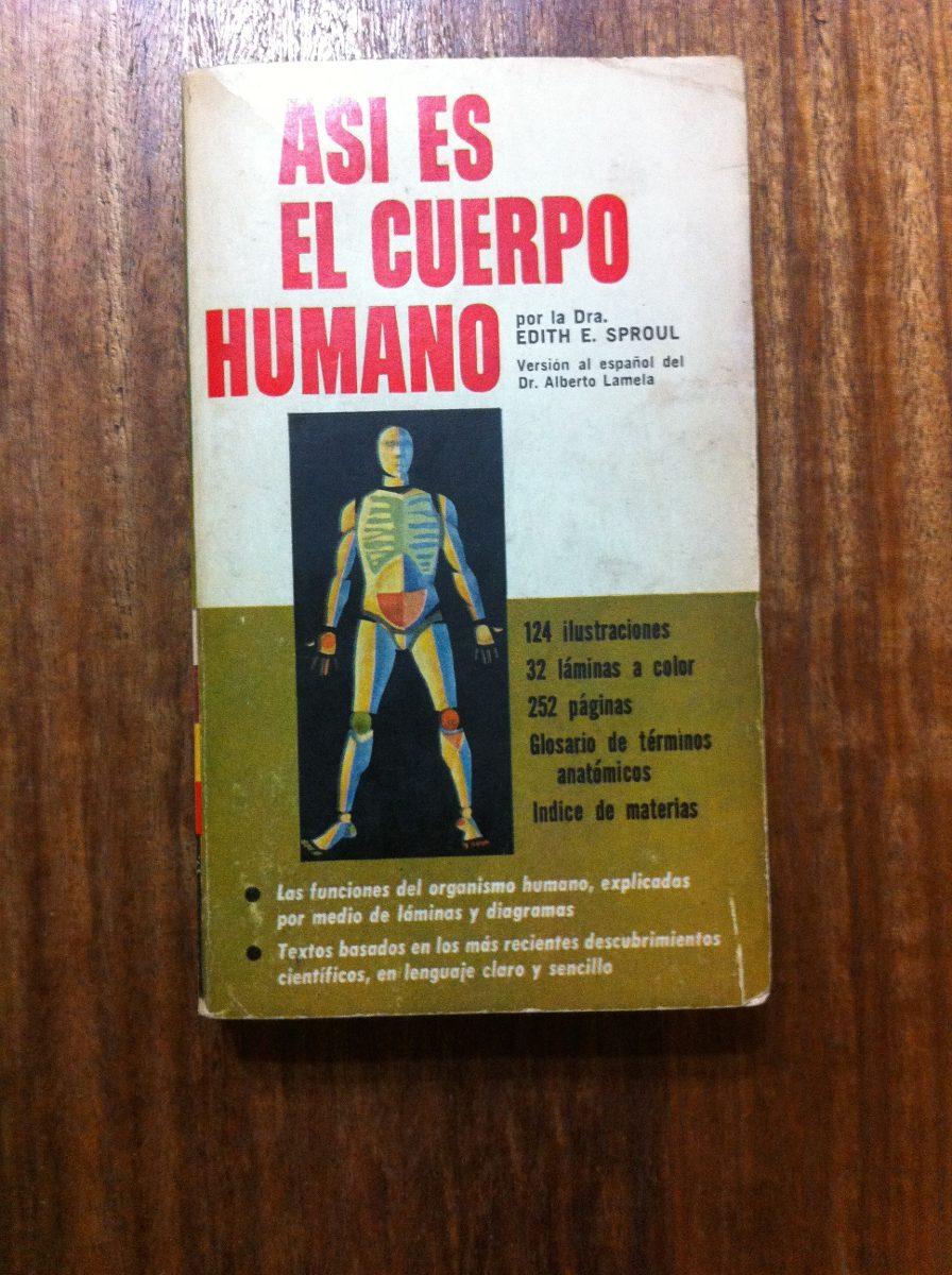 Asi Es El Cuerpo Humano - Dra Edith E. Sproul - $ 2.800 en Mercado Libre