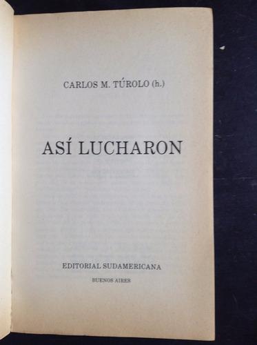 asi lucharon carlos m. turolo (h) sudamericana