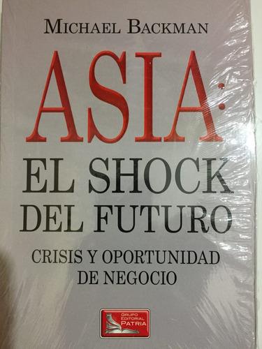 asia: el shock del futuro