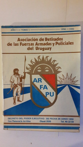 asoc retirados ffaa y policiales 1958 1982, 220 pag