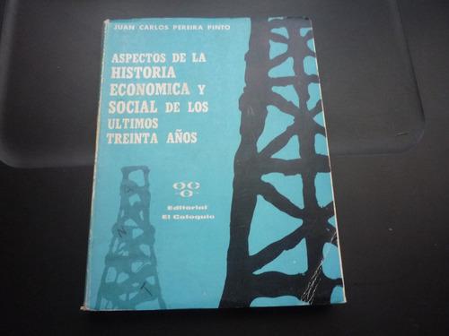 aspectos de la historia económica y social. pereira pinto