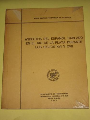 aspectos del español hablado en el rio de la plata s xvi