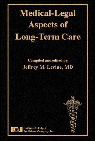 aspectos médico-legales del cuidado a largo plazo