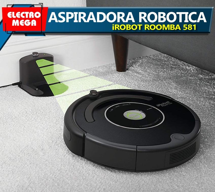 Aspiradora Robotica Roomba 581 Nueva U S 850 00 En