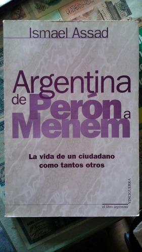 assad. argentina de perón a menem