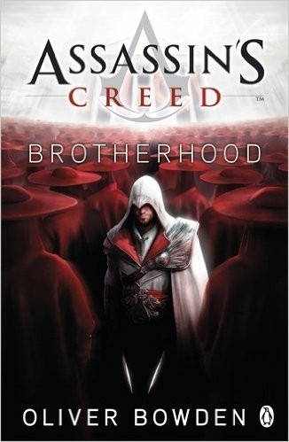 assassin s creed : brotherhood - oliver bowden - penguin