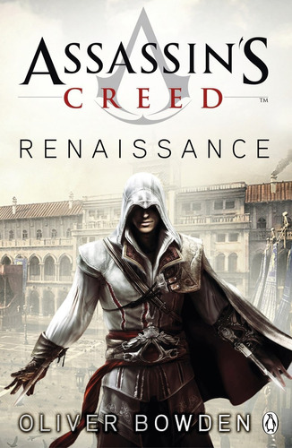 assassin s creed : renaissance - oliver bowden - rincon 9