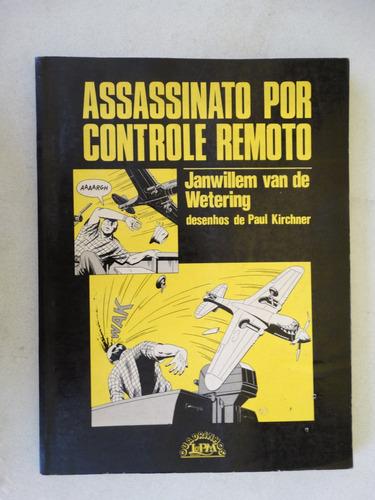 assassinato por controle remoto! lpm 1987!