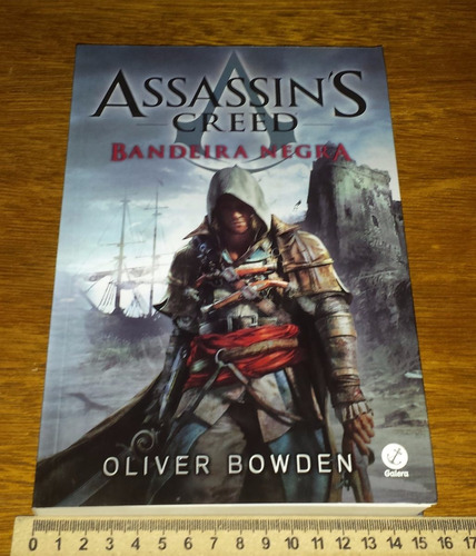 assassins creed bandeira negra - oliver bowden - livro novo