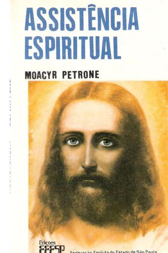 assistência espiritual - moacyr petrone