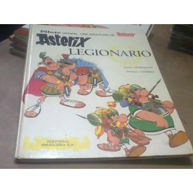 Asterix Legionario 1· Ed.uderzo Bruguera Tapa Dura Retro Kxz