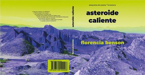 asteroide caliente de florencia benson