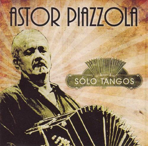 astor piazzola - solo tangos