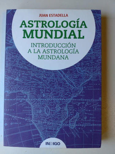 astrologia mundial juan estadella