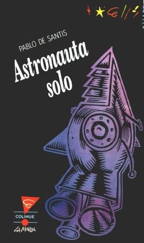 astronauta solo - pablo de santis