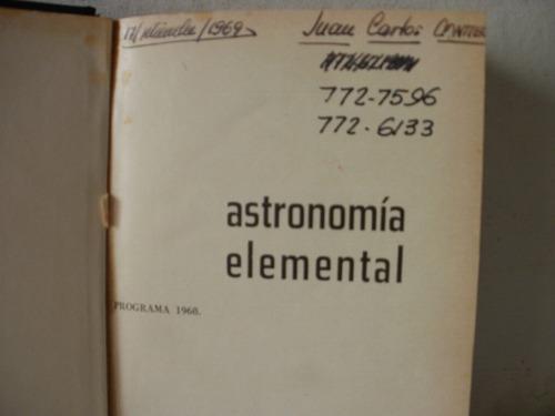 astronomia elemental - cabrera/ medici.- año 1969