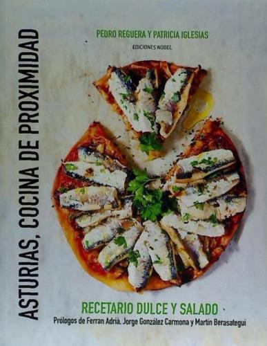 asturias, cocina de proximidad(libro gastronomía y cocina)