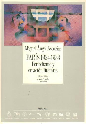 asturias- paris 1924-1933 periodismo y creacion literaria